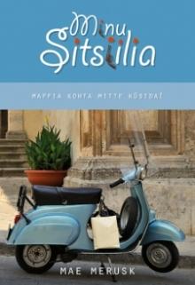 Minu Sitsiilia, Mae Merusk, Itaalia